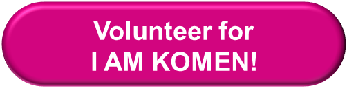 volunteer button - I AM KOMEN